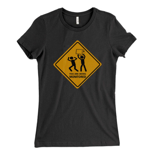 These are You Are Being Monitored Fresh Women T Shirt that are cute tied to the side or paired with a cardigan or jacket for a more styled look. So comfy and classic, they are sure to make your vacation extra magical.