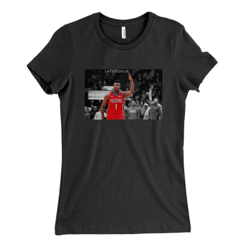 These are Zion Williamson Lets Dance Fresh Women T Shirt that are cute tied to the side or paired with a cardigan or jacket for a more styled look. So comfy and classic, they are sure to make your vacation extra magical.