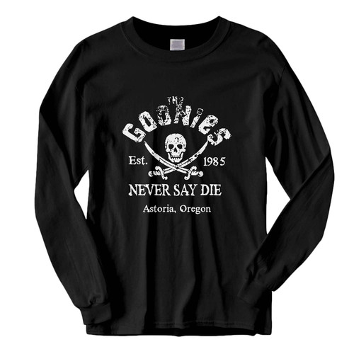 This classic fit Distressed The Goonies Never Say Die Fresh Best Long Sleeve Shirt is casually elegant and very comfortable. With fine quality print to make one stand out, it's a perfect fit for every occasion.