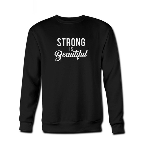 Your Strong Is Beautiful Fresh Best Crewneck Sweatshirt just got an update. This super comfortable and lighter weight crewneck will become your favorite go-to sweatshirt. The cozy spandex cuffs and waistband make this pill-resistant sweatshirt a fan favorite.And your group will look and feel their best in this premium ringspun cotton crew.