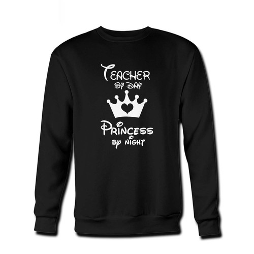 Your Teacher By Day Princess By Night Disney Fresh Best Crewneck Sweatshirt just got an update. This super comfortable and lighter weight crewneck will become your favorite go-to sweatshirt. The cozy spandex cuffs and waistband make this pill-resistant sweatshirt a fan favorite.And your group will look and feel their best in this premium ringspun cotton crew.