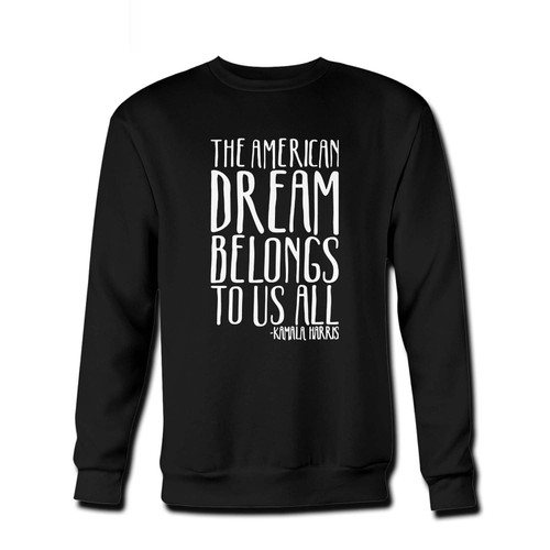 Your The American Dream Belongs To Us All Kamala Harris Fresh Best Crewneck Sweatshirt just got an update. This super comfortable and lighter weight crewneck will become your favorite go-to sweatshirt. The cozy spandex cuffs and waistband make this pill-resistant sweatshirt a fan favorite.And your group will look and feel their best in this premium ringspun cotton crew.