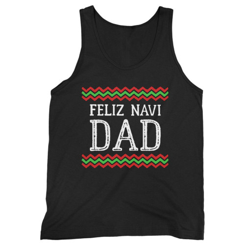 Our cotton feliz navi dad men tank top is perfect for those intense workouts in the gym, at practice or pickup games.