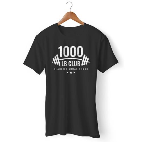 1000 Lb Club Weightlifting Men T Shirt
