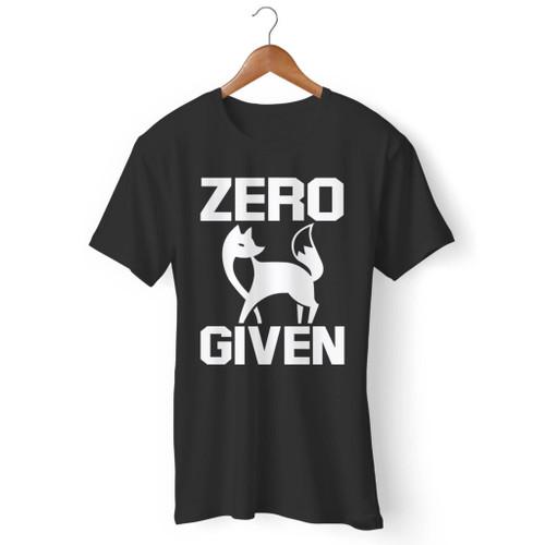 Zero Fox Given Men T Shirt