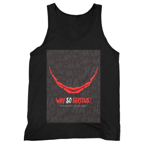 Our cotton why so serious the greatest villain ever men tank top is perfect for those intense workouts in the gym, at practice or pickup games.