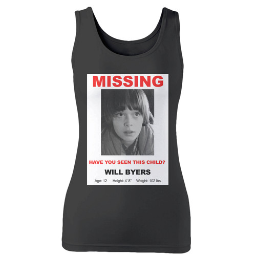 High quality print of this slim fit will byers missing women tank top will turn heads. And bystanders won't be disappointed - the racerback cut looks good one any woman's shoulders.