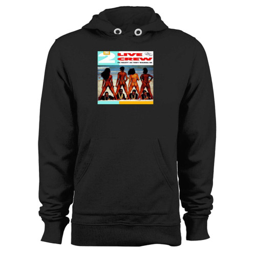 Was created with comfort in mind, this 2 live crew as nasty as they wanna be hoodie lighter weight is perfect for any activity. Teams and groups love this hoodie for its affordable price and variety of colors.