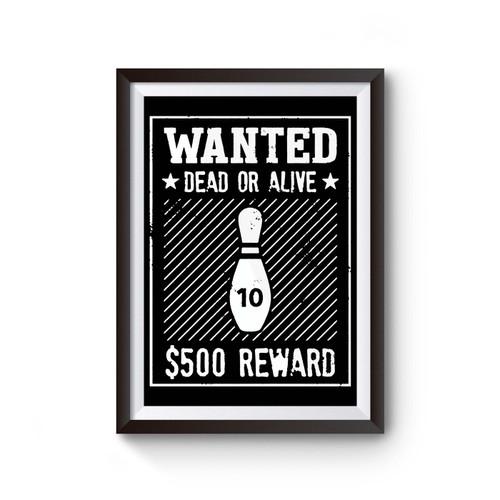 10 Pin Wanted Bowling Poster