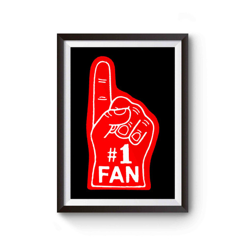 #1 Fan Foam Finger Poster
