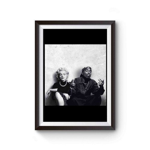 2pac And Marilyn Monroe Pose Poster