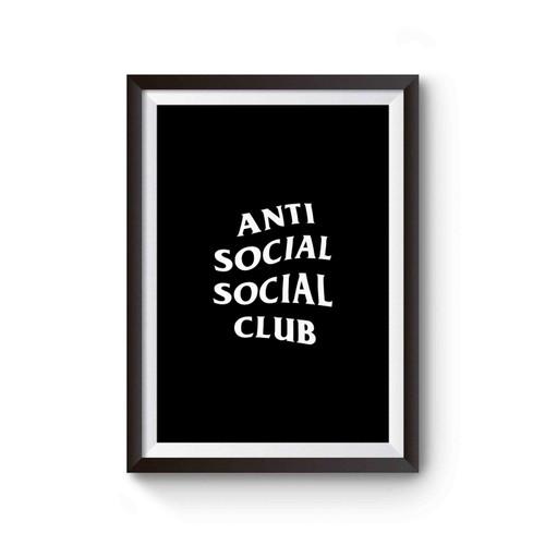 Anti Social Social Club Kanye West Poster