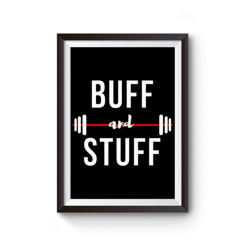 Buff And Stuff Poster
