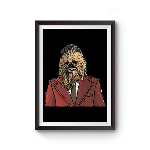 Chewbacca In A Suit Star Wars Poster