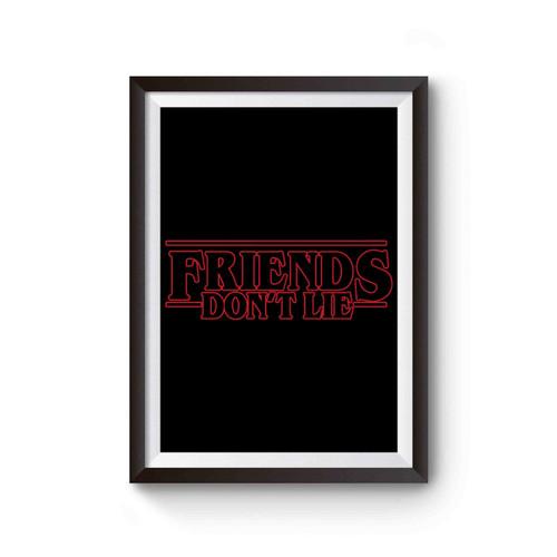 Friend Don't Lie Stranger Things Poster