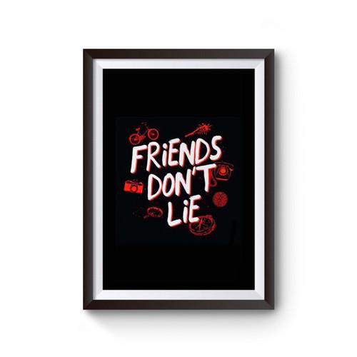Friends Don't Lie Stranger Things Inspired Poster