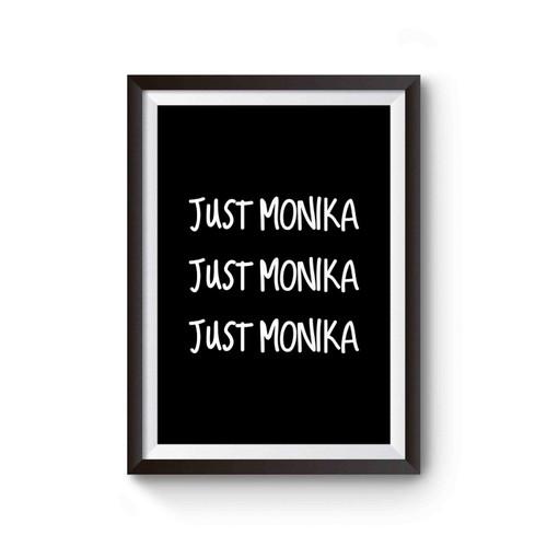Just Monika Poster