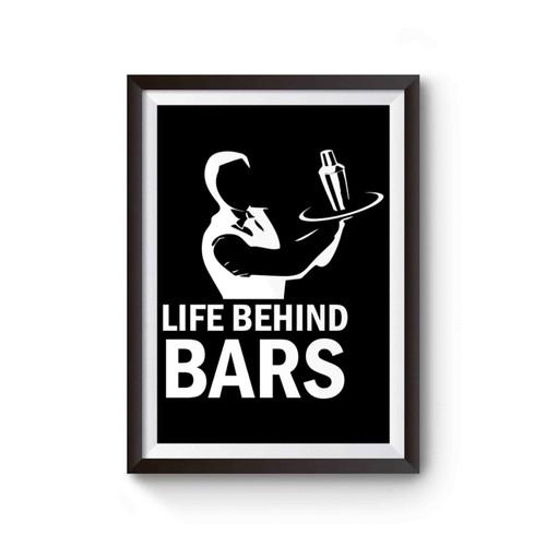 Life Behind Bars Funny Bartending Bartender Poster