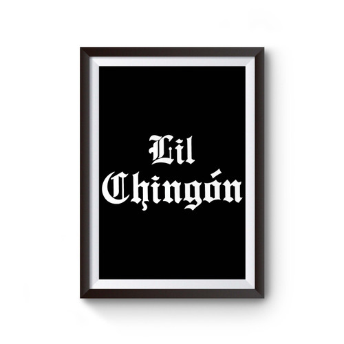 Lil Chingon Poster