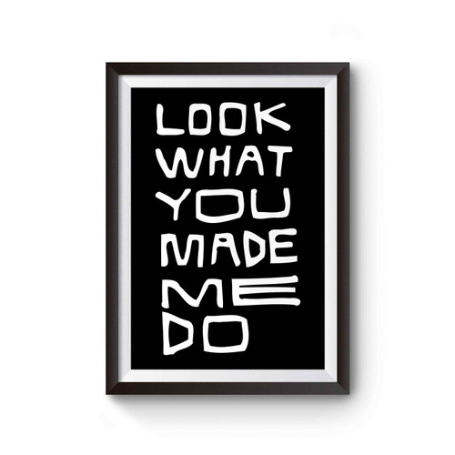 Look What You Made Me Doo Poster