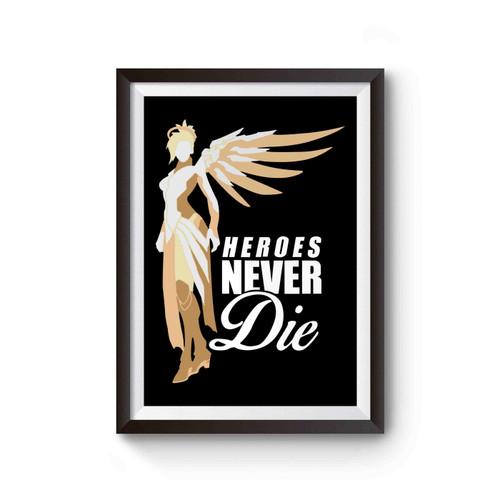 Mercy Overwatch Heroes Never Die Poster