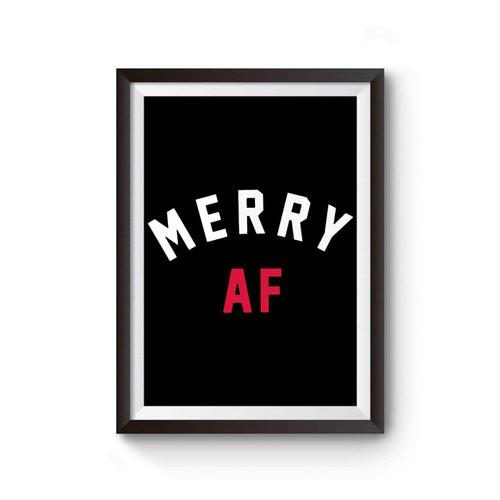 Merry Af Inspired Poster