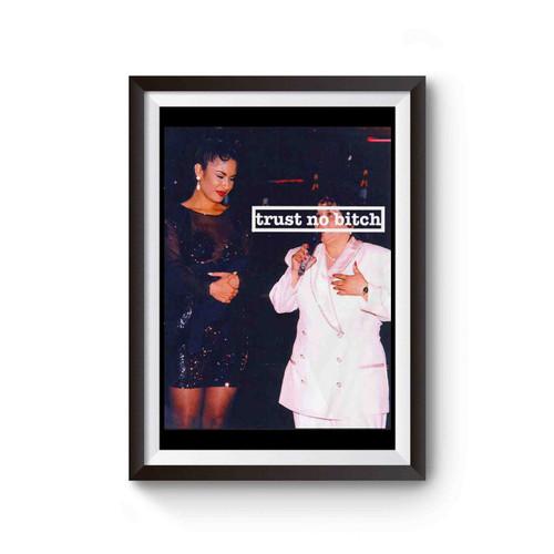 Selena Trust No Bitch 2 Poster
