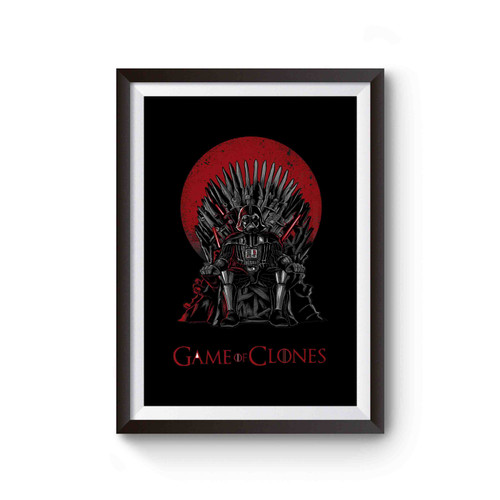 Star Wars Game Of Thrones Darth Vader Game Of Clones Inspired Poster