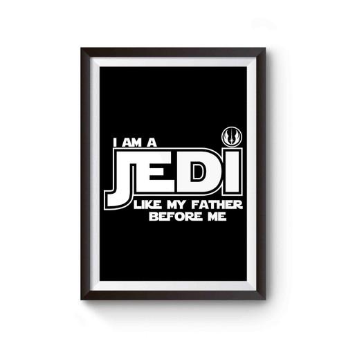 Star Wars Jedi Like My Father Poster