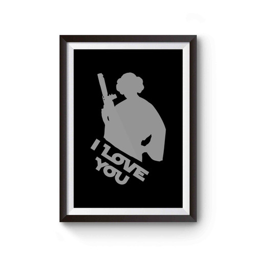 Star Wars Princess Leia I Love You Poster