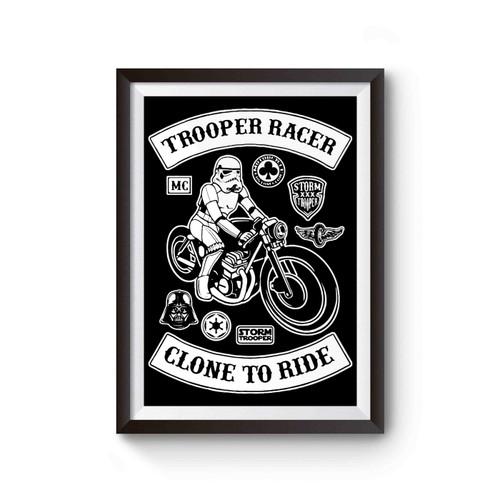 Stormtrooper Biker Racer Funny Star Wars Poster