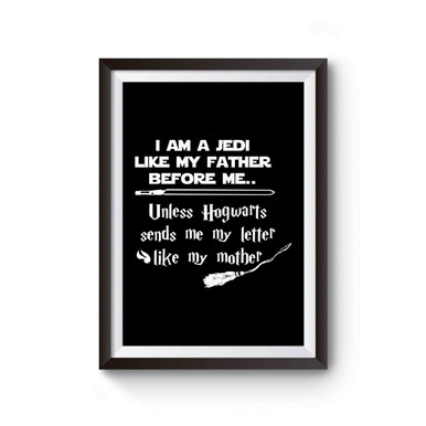 Star Wars Harry Potter I am a jedi like my father before me unless Hogwarts sends me my letter like my mother Canvas Kids Room Decor