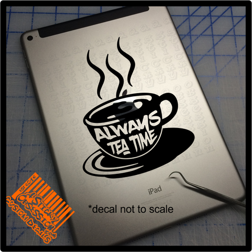 Always tea time decal on iPad