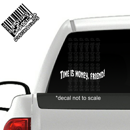 World of Warcraft Time is money friend decal on truck.