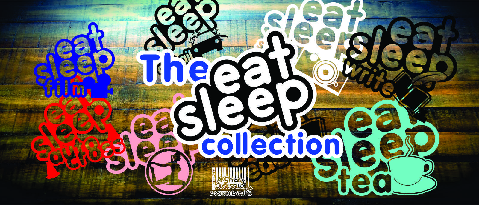 Eat Sleep Custom Decal Collection