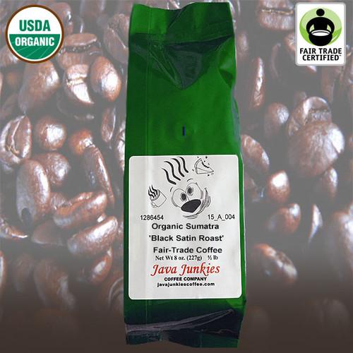 Organic Sumatra 'Black Satin Roast' Fair-Trade Coffee