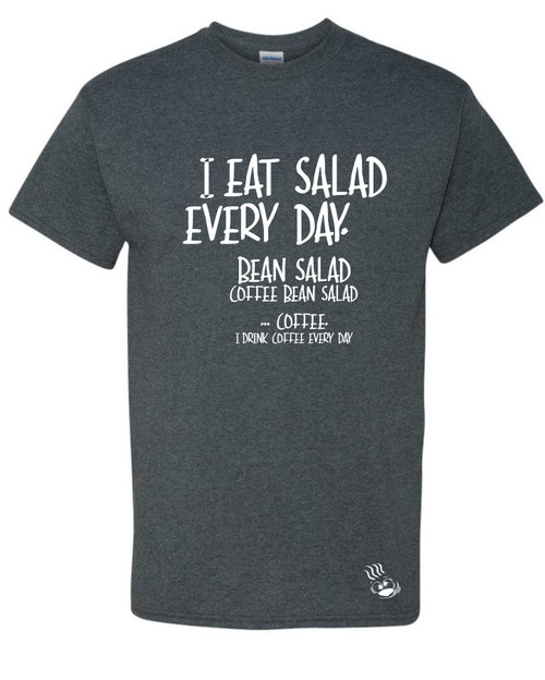 I eat salad everyday.