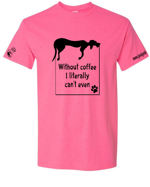 Without coffee- dog