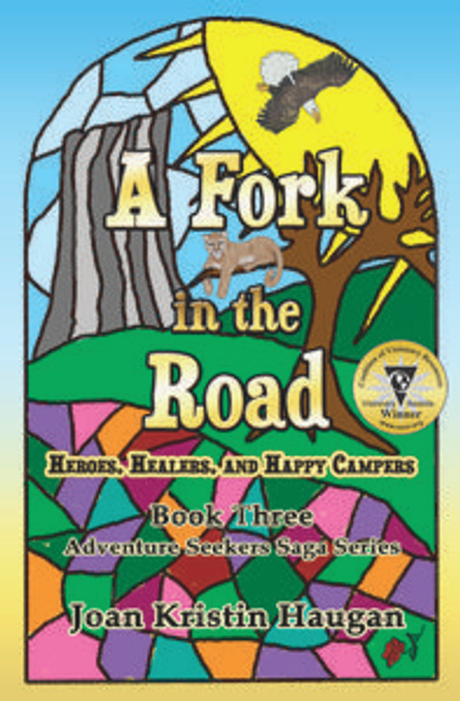 A Fork in the Road: Heroes, Healers, and Happy Campers