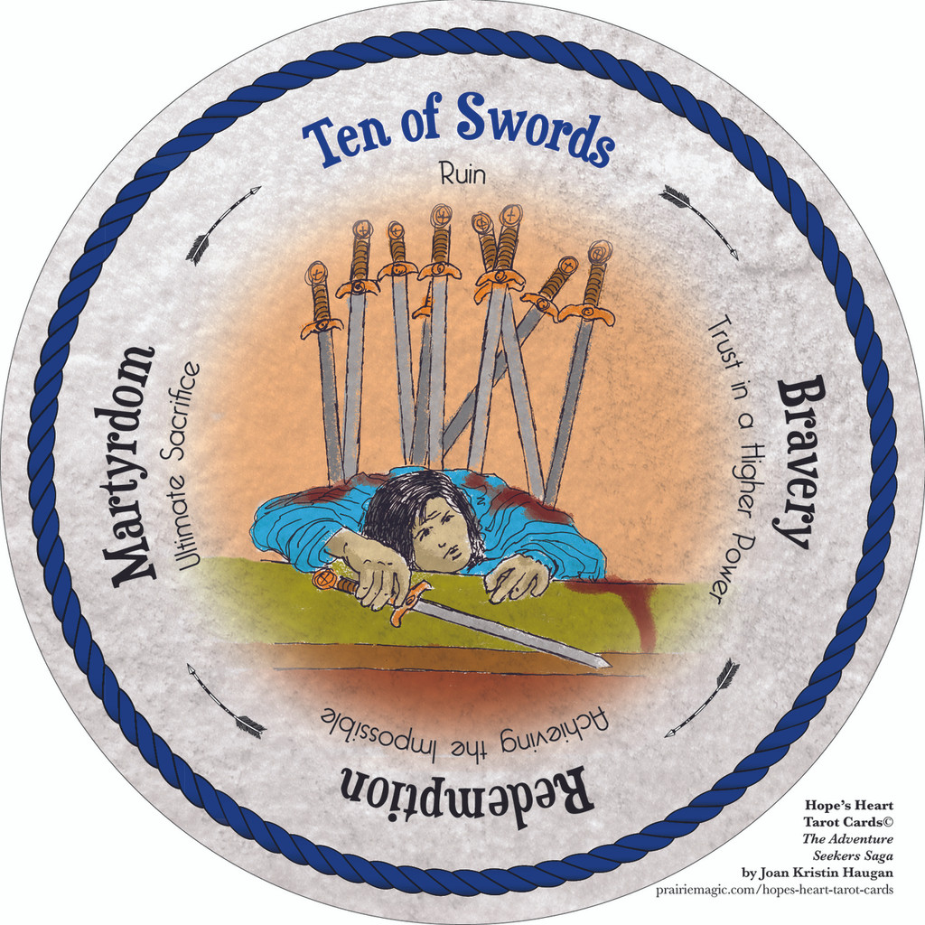 Ten of Swords - the round Hope's Heart Tarot™ deck