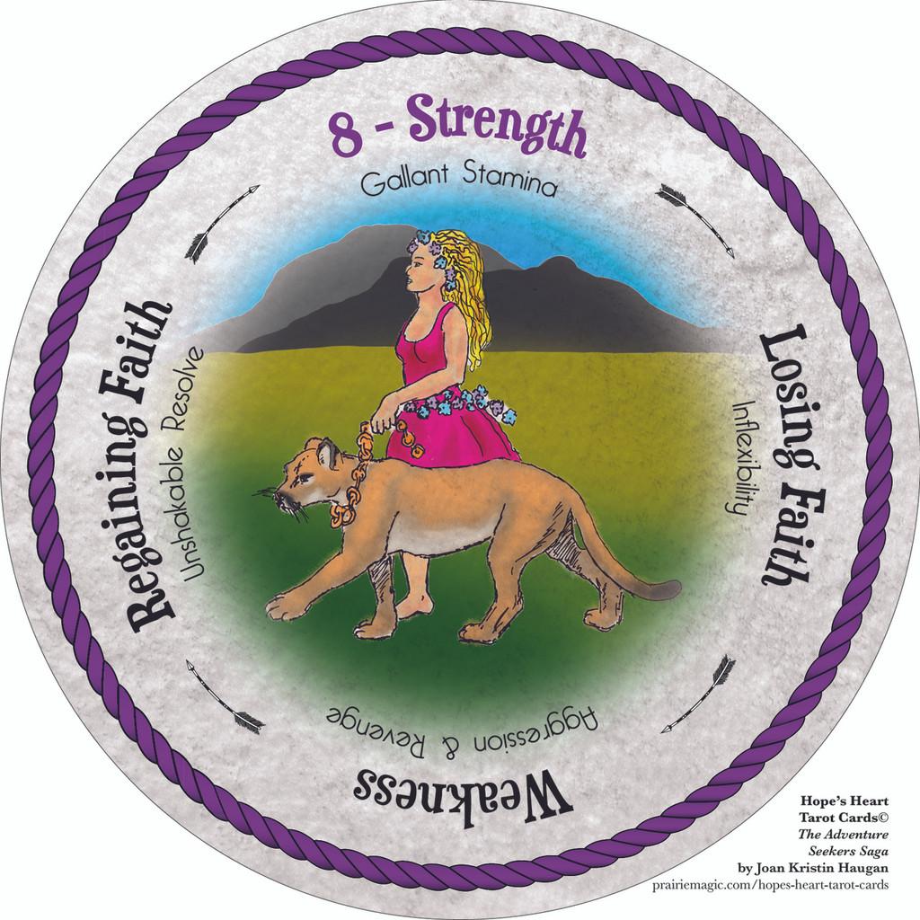 8 Strength - the round Hope's Heart Tarot™ deck