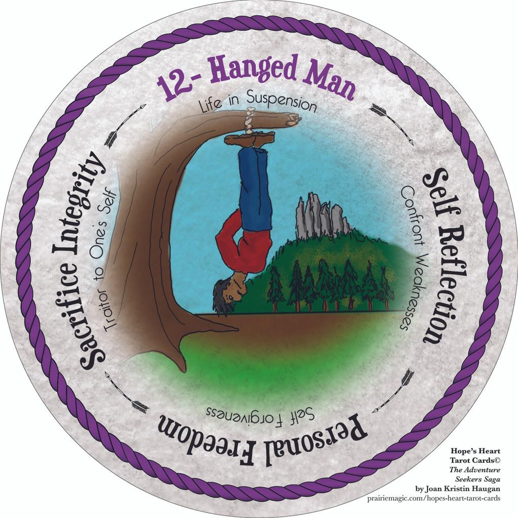 12 Hanged Man- the round Hope's Heart Tarot™ deck