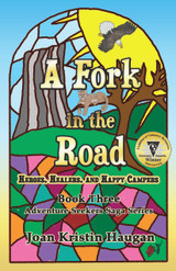 A Fork in the Road - Book Three of The Adventure Seekers Saga