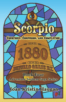 Scorpio - Book Four of The Adventure Seekers Saga