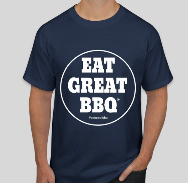 Our EAT GREAT BBQ shirt.