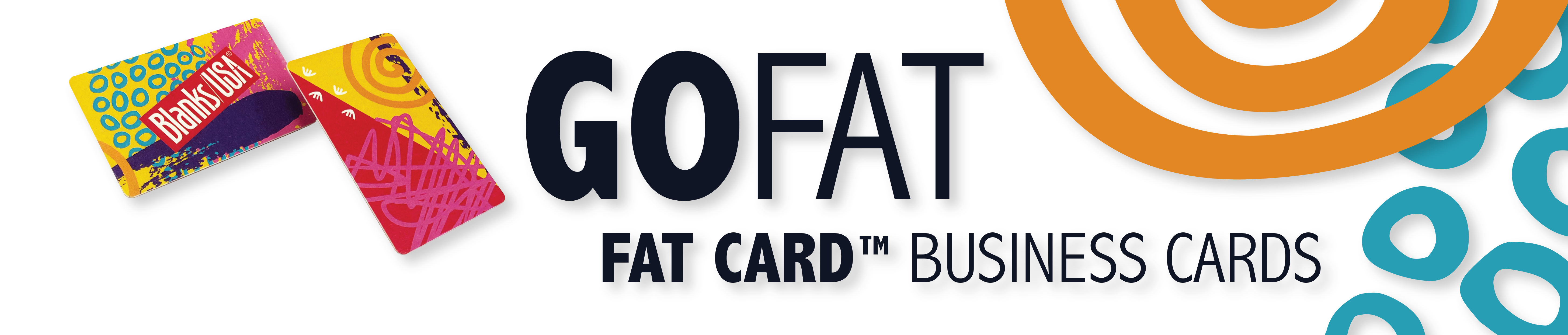GO FAT - Fat Card™ Business Cards