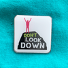 Fred Bennett's Don't Look Down Fund pin badge