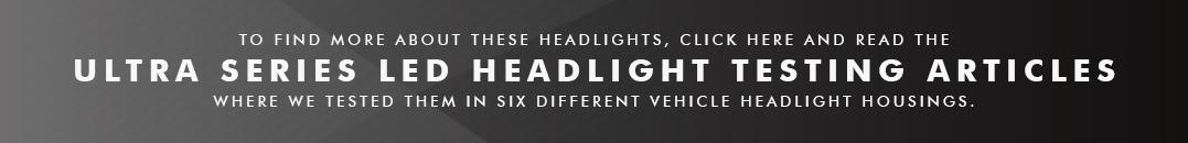 GTR Lighting Ultra Series LED Headlight Tests - 3rd Generation