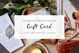Fleurette Aromatherapy Gift Card