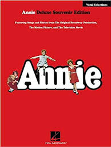 Annie Vocal Selections/Sheet Music (Deluxe Souvenir Edition)